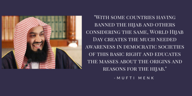 mufti ismail menk for world hijab day www.muslimmommyusa.com